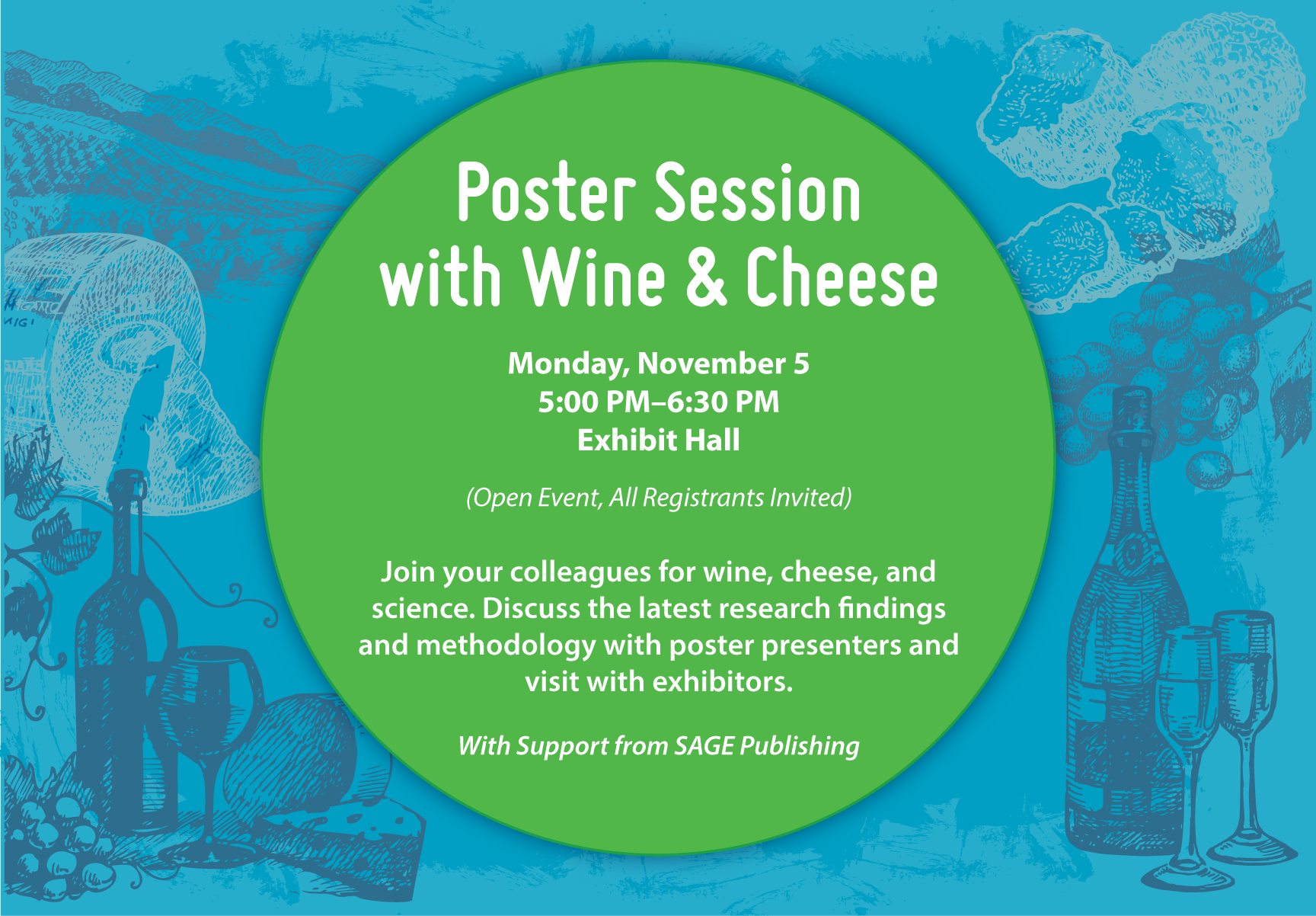 Poster Session with Wine and Cheese - Monday, November 5, 2018 -