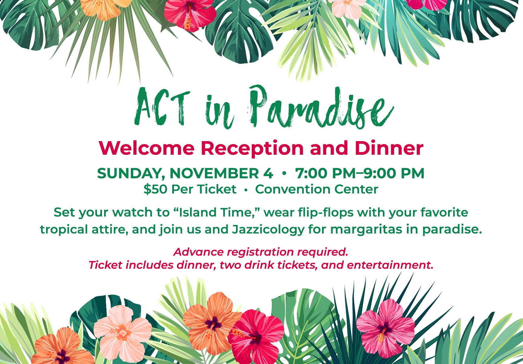 ACT in Paradise - Welcome Reception and Dinner - Sunday, November 4,