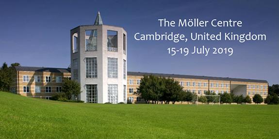 The Moller Centre Cambridge, United Kingdom 15-19 July 2019